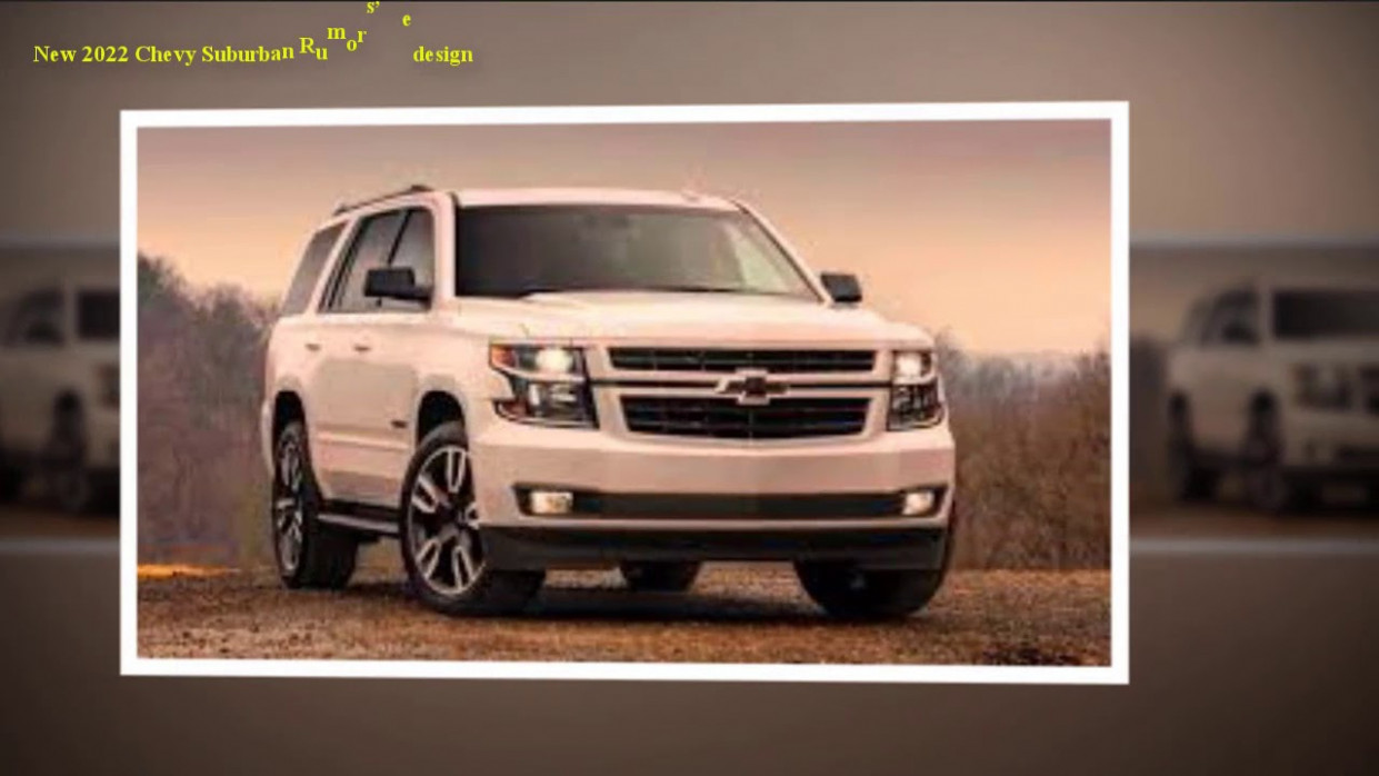 Price and Release date 2022 Chevrolet Suburban Redesign